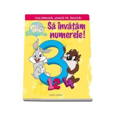 Looney Tunes Baby - Sa invatam numerele! Seria Coloreaza, Joaca-te, Invata!