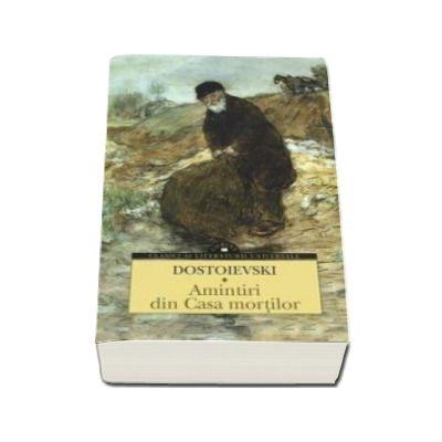 Feodor Dostoievski, Amintiri din Casa mortilor