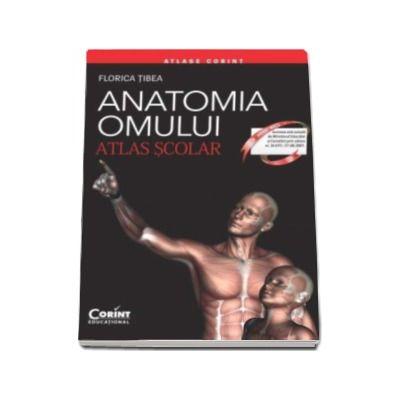 Florica Tibea, Anatomia omului. Atlas scolar. Editie revizuita