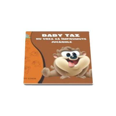 Looney Tunes Baby - Baby Taz nu vrea sa imprumute jucariile
