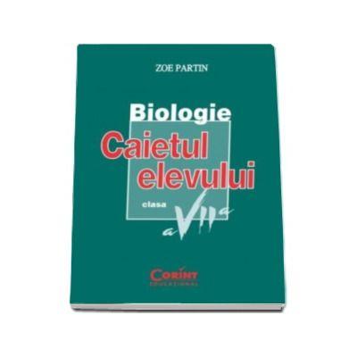 Biologie, caietul elevului clasa a VII-a - Zoe Partin