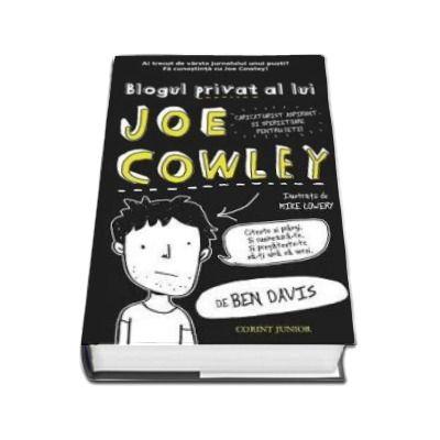 Blogul privat al lui Joe Cowley (Davis Ben)