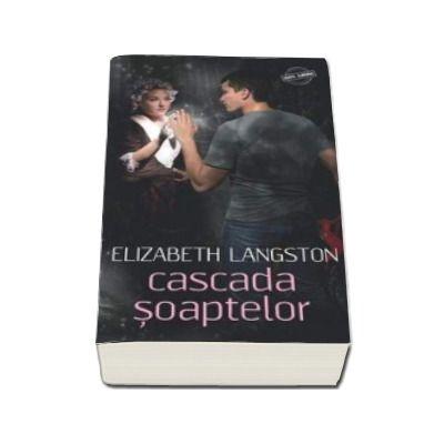 Elizabeth Langston, Cascada Soaptelor