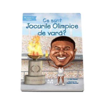 Gail Herman, Ce sunt Jocurile Olimpice de vara? - Ilustratii de Stephen Marchesi