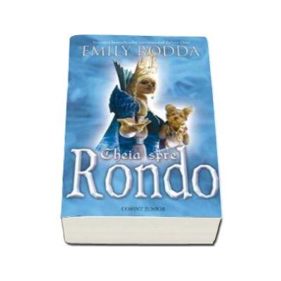 Cheia spre Rondo