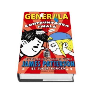 Confruntarea finala - Generala volumul 5 (James Patterson)