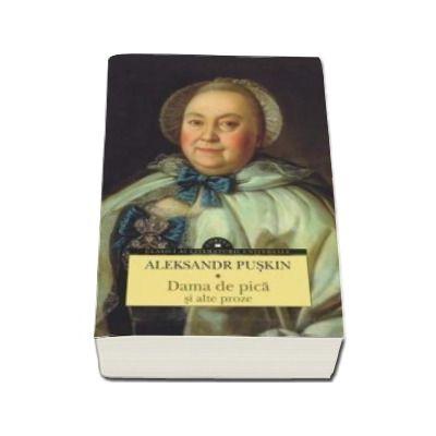Alexandr Puskin, Dama de pica si alte proze