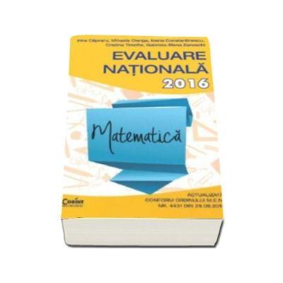 Irina Capraru, Evaluare nationala 2016 Matematica. 71 de teste propuse dupa modelul elaborat de M. E. N.