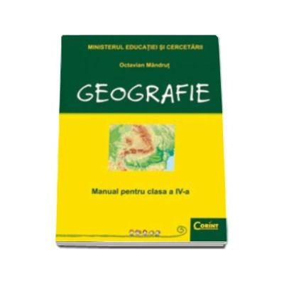 GEOGRAFIE - Manual pentru clasa a IV-a, Octavian Mandrut