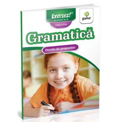 Gramatica. Partile de propozitie - Clasa a IV-a