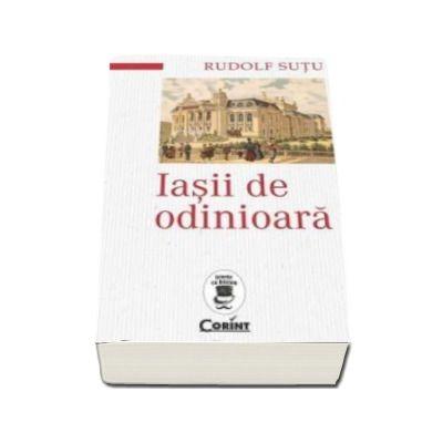 Iasii de odinioara - Colectia Istorie cu Blazon