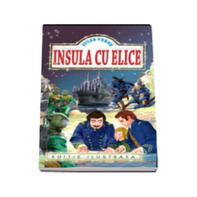 Jules Verne, Insula cu elice - Editie ilustrata