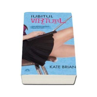 Iubitul virtual - Kate Brian