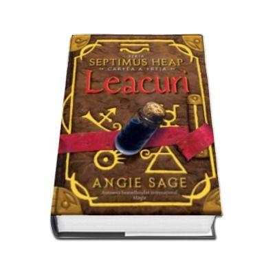 LEACURI - cartea a treia Seria SEPTIMUS HEAP