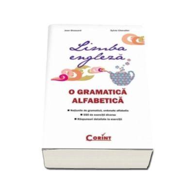 Limba engleza. O gramatica alfabetica