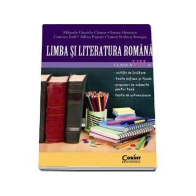 Limba si Literatura Romana, pentru clasa a VII-a (unitati de invatare, teste initiale si finale, propuneri de subiecte pentru teza, teste de autoevaluare)