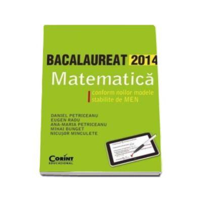 Matematica, bacalaureat 2014. Conform noilor modele stabilite de MECTS