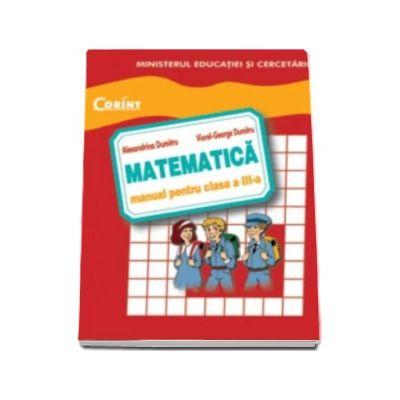 Matematica manual pentru clasa a III-a - Alexandrina Dumitru