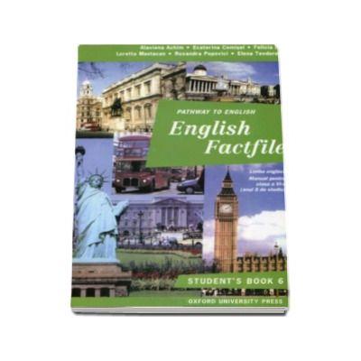English Factfile students book - Manual pentru clasa a VI-a (anul 5 de studiu)