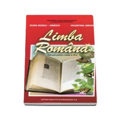 Limba romana, manual pentru clasa a VI-a (Elena Mazilu-Ionescu)