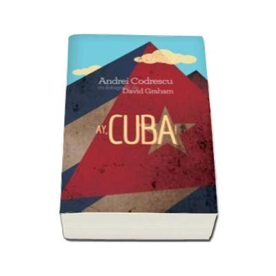 Ay, Cuba! O calatorie socio-erotica