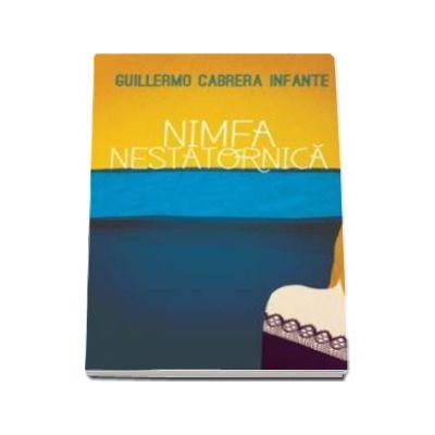 Nimfa nestatornica - Guillermo Cabrera Infante