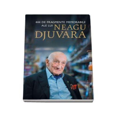 444 de fragmente memorabile ale lui Neagu Djuvara