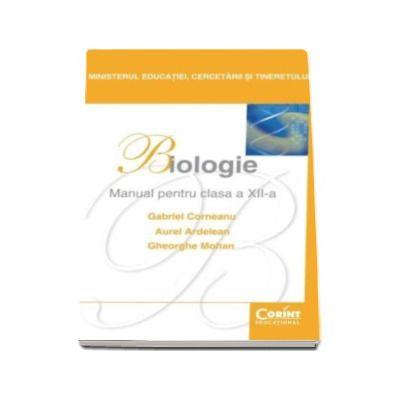 Biologie manual pentru clasa a XII-a - Gheorghe Mohan