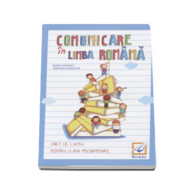 Comunicare in limba romana caiet de lucru pentru clasa pregatitoare - Maria Ionescu