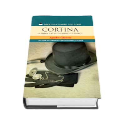 Cortina. Ultimul caz al lui Hercule Poirot - Colectia, lectura recomandata in programa scolara