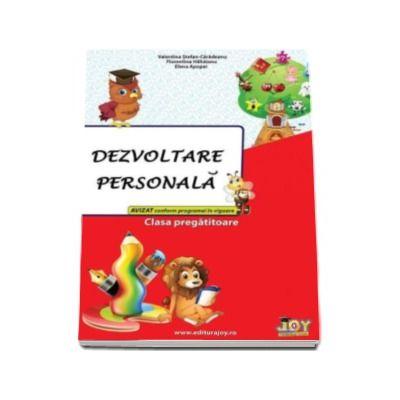 Dezvoltare personala pentru clasa pregatitoare (Valentina Stefanescu Caradeanu)