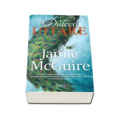 Jamie McGuire, Dulcea uitare