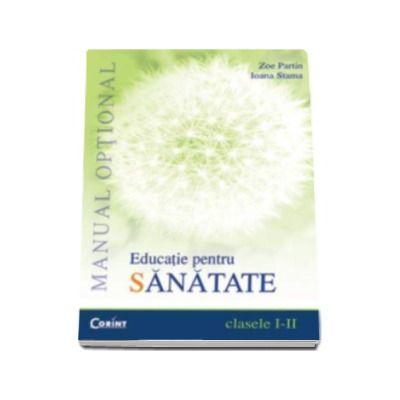 Educatie pentru sanatate - Manual optional pentru clasele I-II