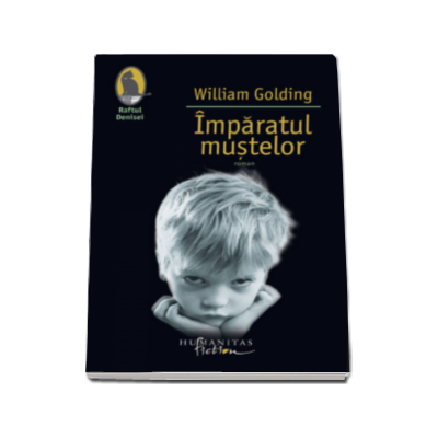 William Golding - Imparatul mustelor