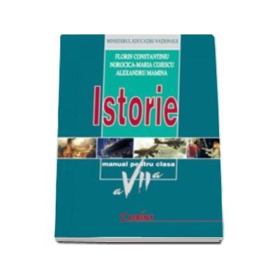 Istorie. Manual pentru clasa a VII-a - Florin Constantiniu