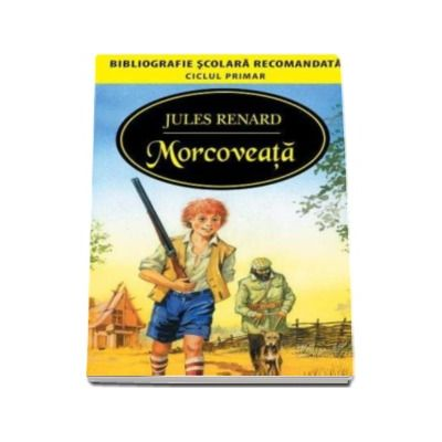 Jules Renard, Morcoveata (Bibliografie scolara)