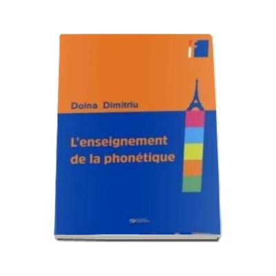 L enseignement de la phonetique - Dimitriu Doina