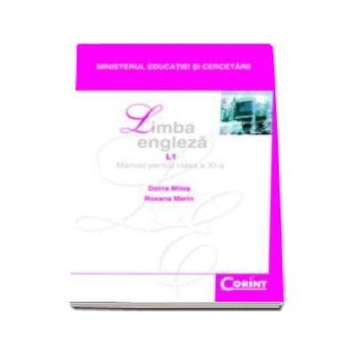 LIMBA ENGLEZA L1 - Manual pentru clasa a XI-a, Doina Milos