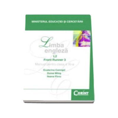 Limba engleza L2. Manual pentru clasa a XI-a. Front Runner 3 - Comisel