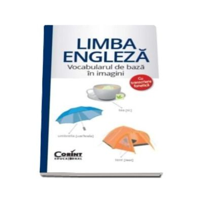 Limba engleza - Vocabularul de baza in imagini cu transcriere fonetica