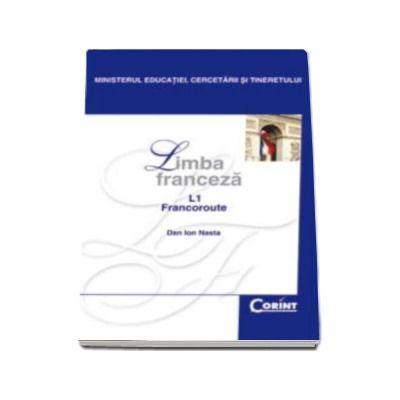 Limba franceza L1 manual pentru clasa a XII-a - Dan Ion Nasta