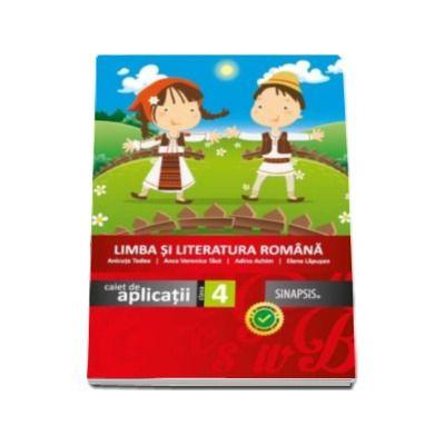 Limba si literatura romana, caiet de aplicatii clasa a IV-a Anicuta Todea (Editie 2016)