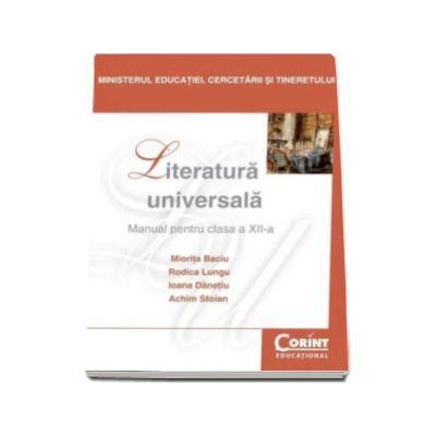 Literatura universala, manual pentru clasa a XII-a - Miorita Baciu