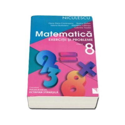 Rozica Stefan, Matematica. Exercitii si probleme pentru clasa a VIII-a (Editie 2016)