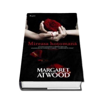 Margaret Atwood, Mireasa hotomana - Editie cartonata