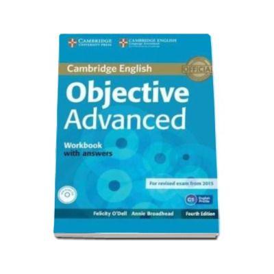 ODell Felicity - Objective Advanced Workbook with Answers with Audio CD 4th Edition - Caietul elevului pentru clasa a XI-a cu raspunsuri