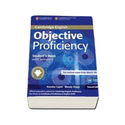 Annette Capel - Objective Proficiency 2nd Edition Students Book with answers with Downloadable Software - Manualul elevului pentru clasa a XII-a (cu raspunsuri)