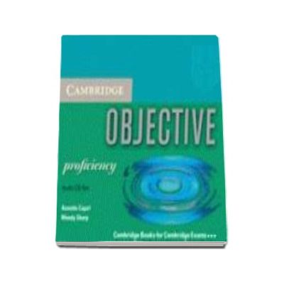 Annette Capel - Objective Proficiency Audio CDs (3) - CD Audio pentru clasa a XII-a