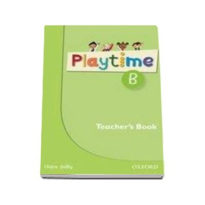 Playtime B Teacher s Book