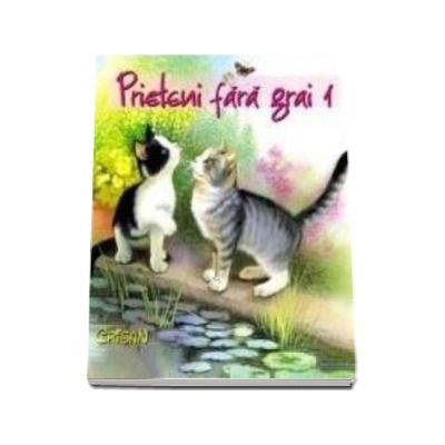 Prieteni fara grai - Volumul 1 - Varsta recomandata 2-6 ani